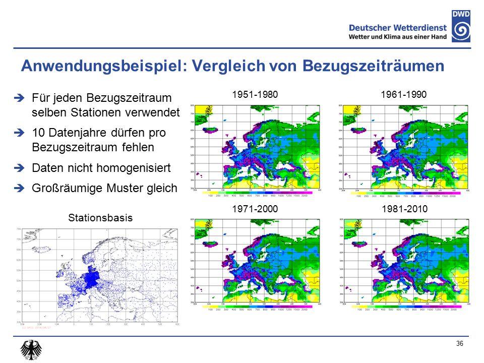 Anwendungsbeispiel: Vergleich von Bezugszeiträumen  Für jeden Bezugszeitraum selben Stationen verwendet  10 Datenjahre dürfen pro Bezugszeitraum fehlen  Daten nicht homogenisiert  Großräumige Muster gleich 36 1951-19801961-1990 1971-20001981-2010 Stationsbasis