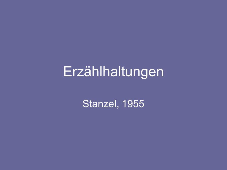 Erzählhaltungen Stanzel, 1955