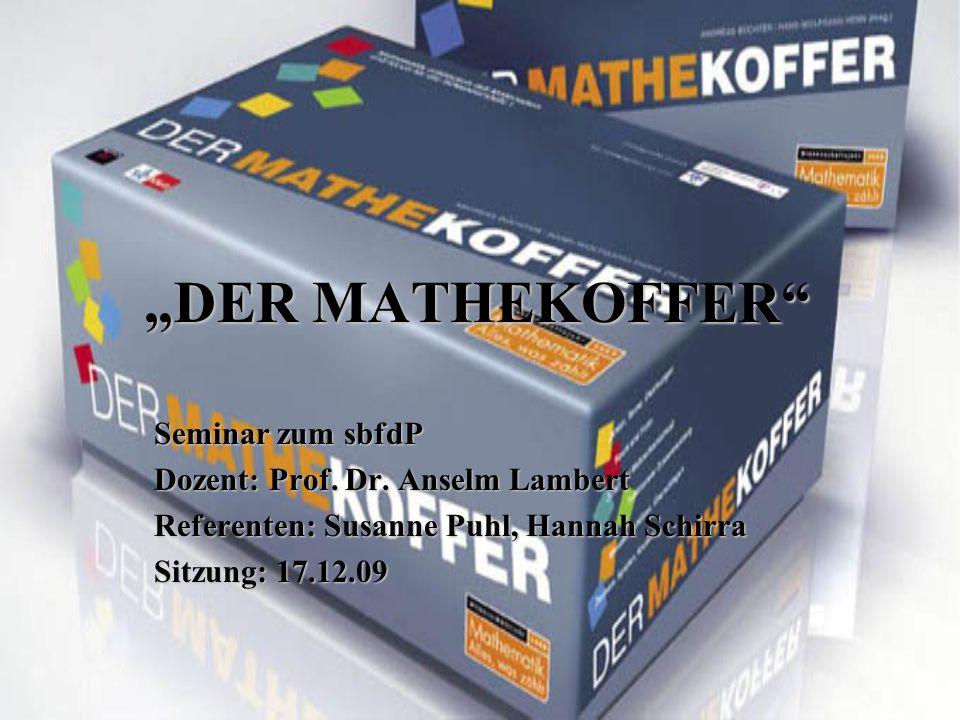 """DER MATHEKOFFER Seminar zum sbfdP Dozent: Prof. Dr."
