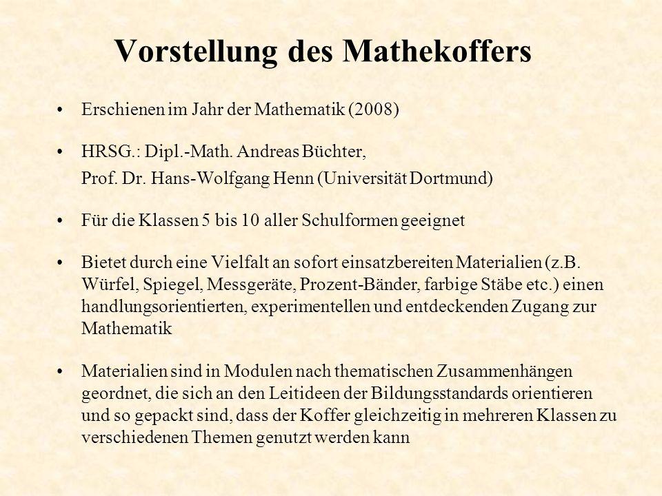 Vorstellung des Mathekoffers Erschienen im Jahr der Mathematik (2008) HRSG.: Dipl.-Math.