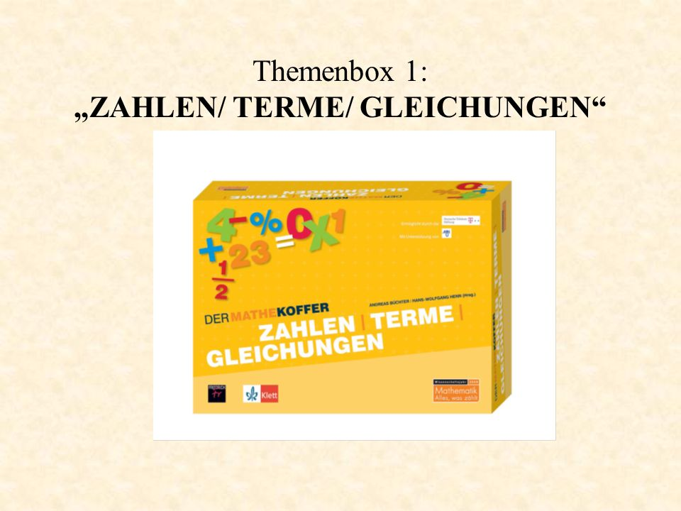 "Themenbox 1: ""ZAHLEN/ TERME/ GLEICHUNGEN"