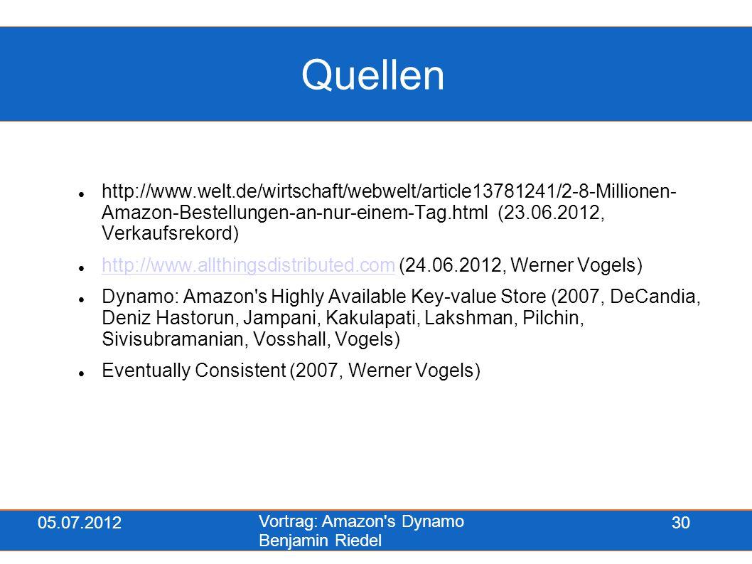 05.07.2012 Vortrag: Amazon's Dynamo Benjamin Riedel 30 Quellen http://www.welt.de/wirtschaft/webwelt/article13781241/2-8-Millionen- Amazon-Bestellunge