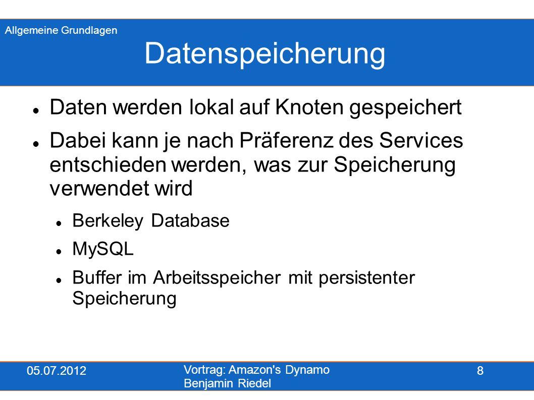 05.07.2012 Vortrag: Amazon s Dynamo Benjamin Riedel 19 R & W (Forts.) Bsp: Häufige Konfiguration: N=3, R=2, W=2 Knoten 1 fällt aus Update auf Datei x erreicht nur K2 und K3 K1 funktioniert wieder, K2 fällt aus get() auf Datei x, es kommen die Versionen von K1 und K3 zurück, also die Version vor dem Update und die danach System muss erkennen, welche neuer ist Konsistenz & Verfügbarkeit