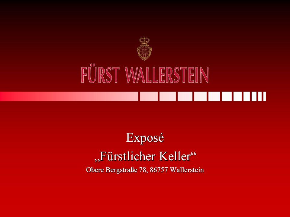 """Exposé """"Fürstlicher Keller Obere Bergstraße 78, 86757 Wallerstein"""