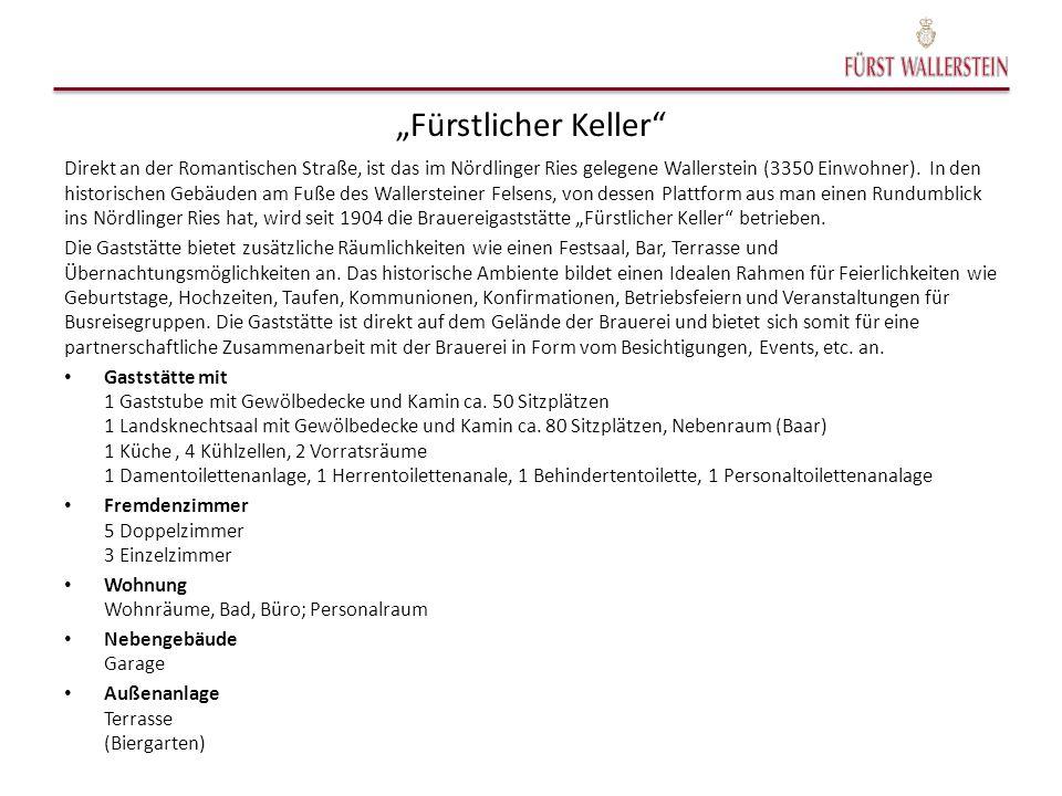 """""""Fürstlicher Keller Direkt an der Romantischen Straße, ist das im Nördlinger Ries gelegene Wallerstein (3350 Einwohner)."""