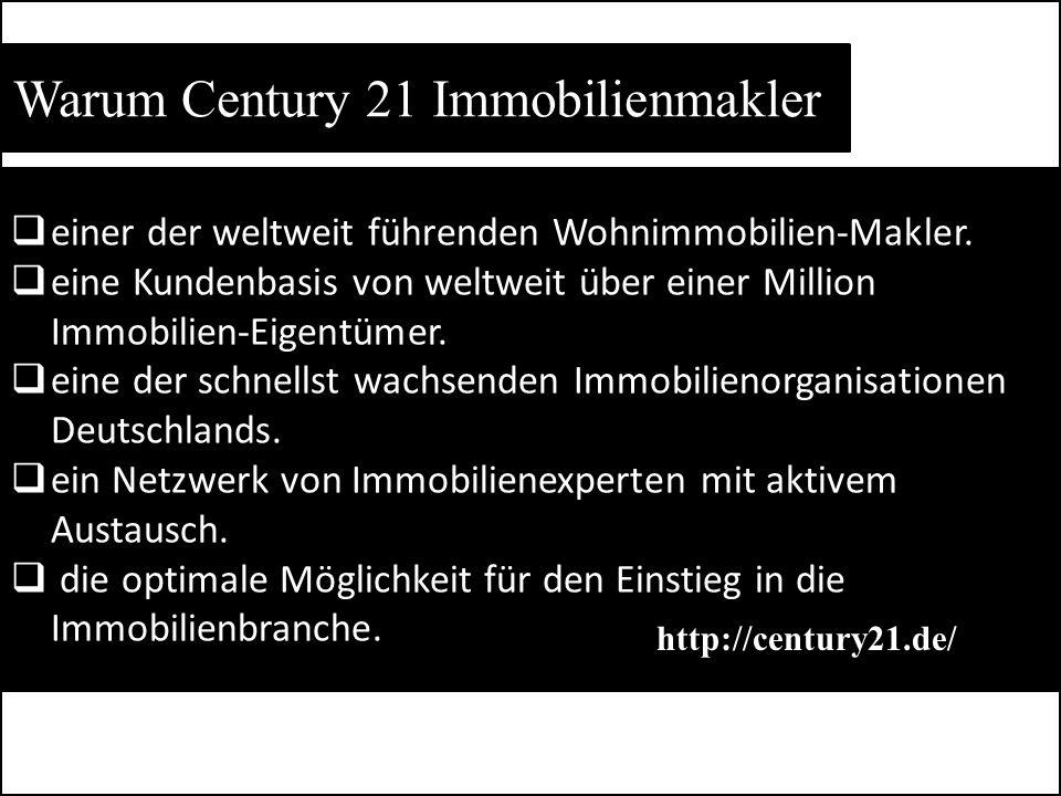 Warum Century 21 Immobilienmakler  einer der weltweit führenden Wohnimmobilien-Makler.