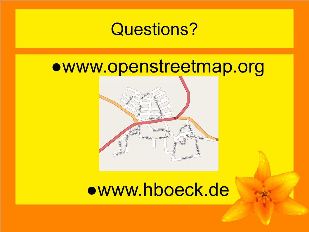 14 Questions? ●www.openstreetmap.org ●www.hboeck.de