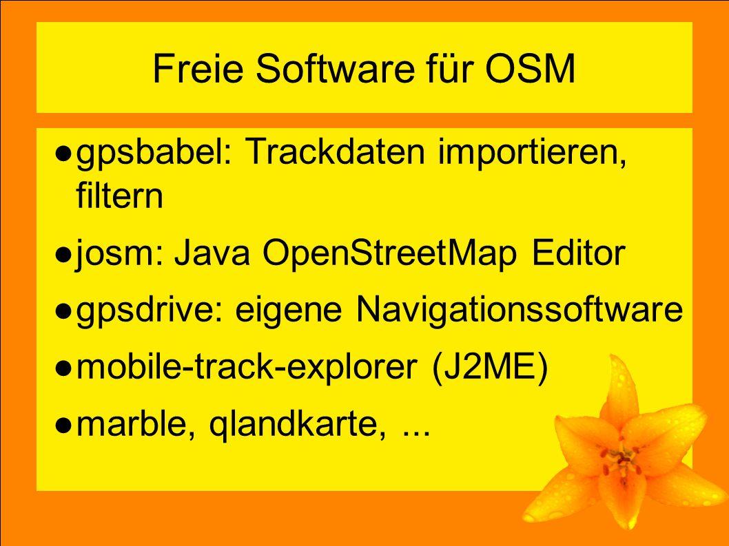 8 Freie Software für OSM ●gpsbabel: Trackdaten importieren, filtern ●josm: Java OpenStreetMap Editor ●gpsdrive: eigene Navigationssoftware ●mobile-track-explorer (J2ME) ●marble, qlandkarte,...