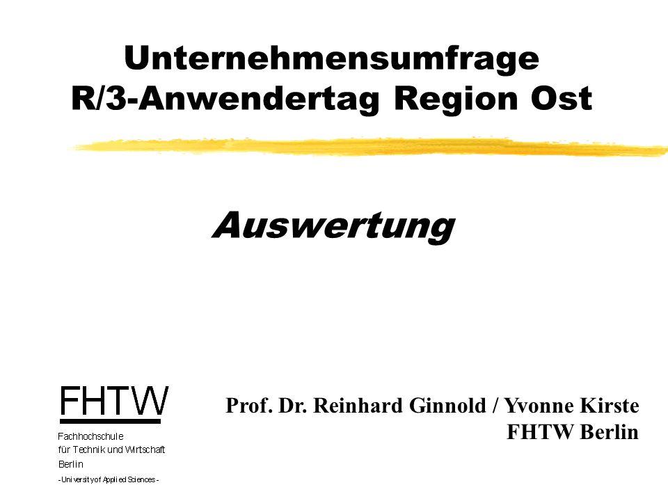 Unternehmensumfrage R/3-Anwendertag Region Ost Auswertung Prof.