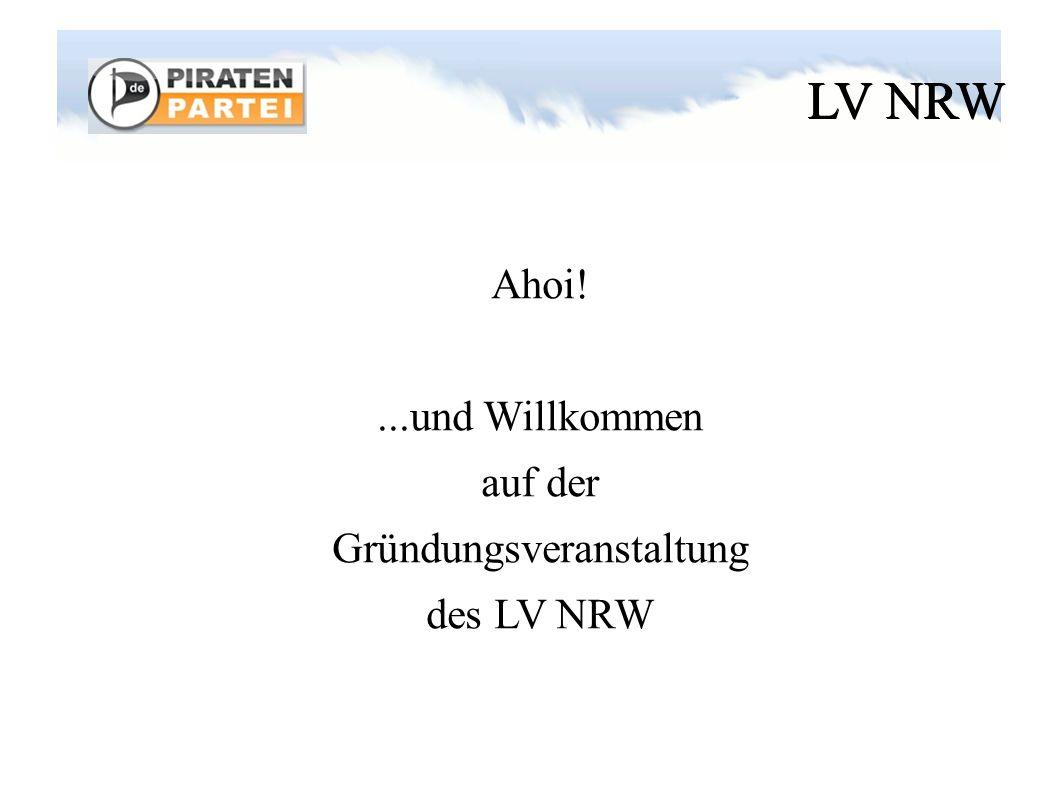 LV NRW Ahoi!...und Willkommen auf der Gründungsveranstaltung des LV NRW