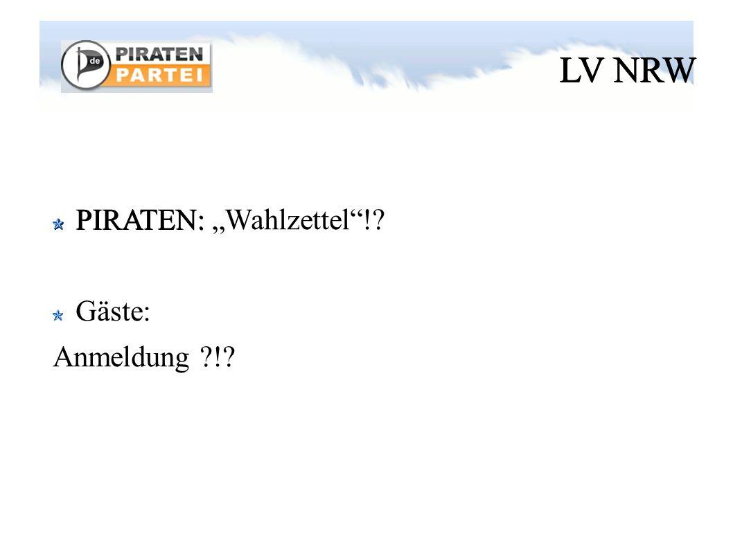 """LV NRW Vorstand * Zusammensetzung wie Satzung * Vorstellung * (geheime !?) Wahl lt. Handout """"LVO"""
