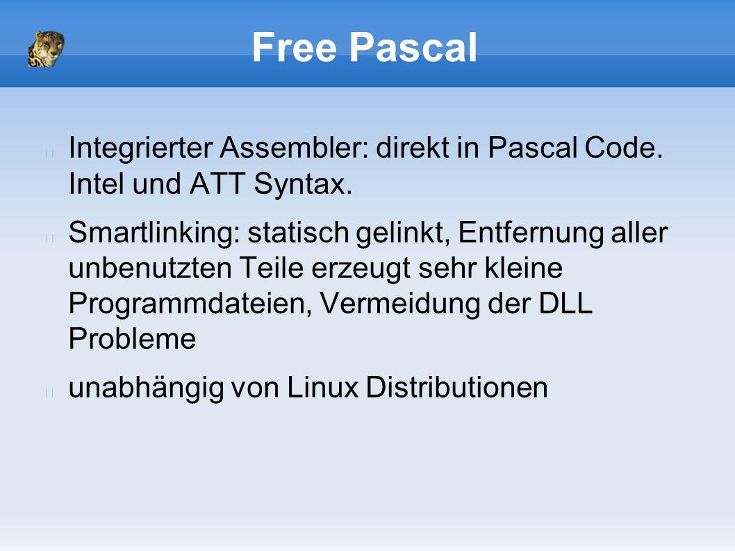 Free Pascal Integrierter Assembler: direkt in Pascal Code.