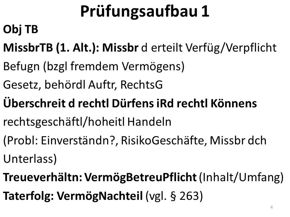 Prüfungsaufbau 1 Obj TB MissbrTB (1.