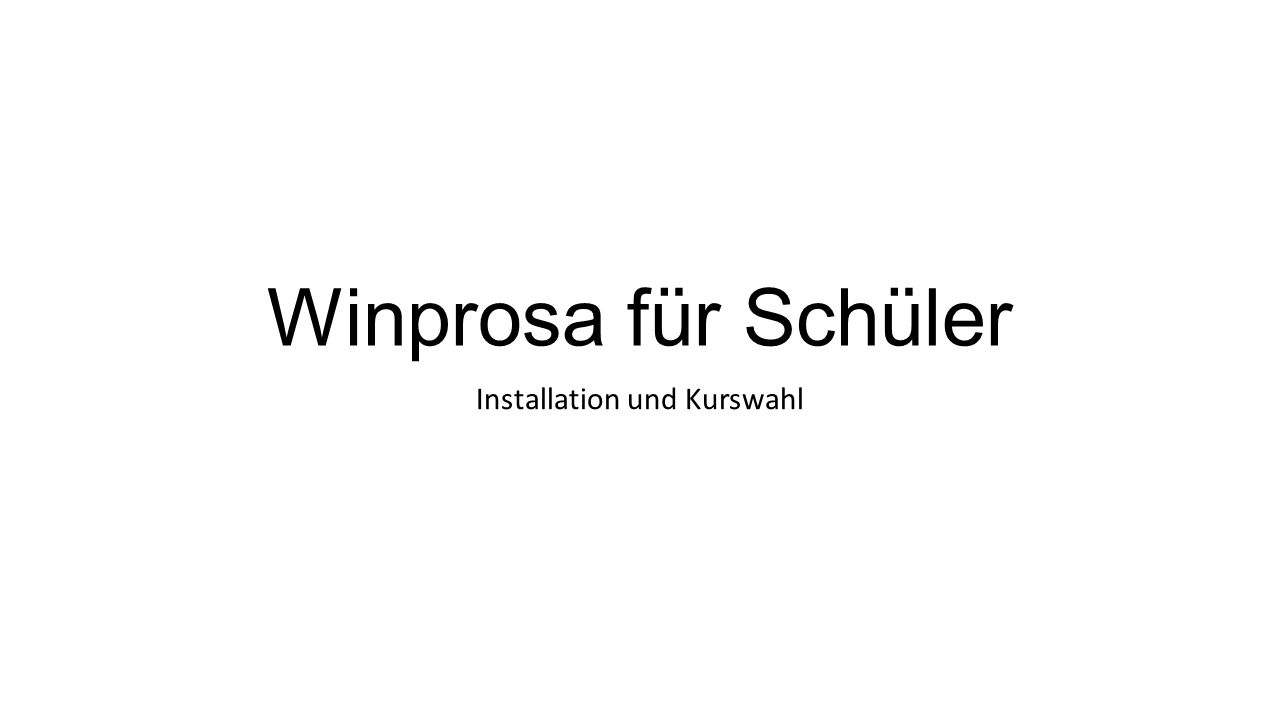 Winprosa für Schüler Installation und Kurswahl