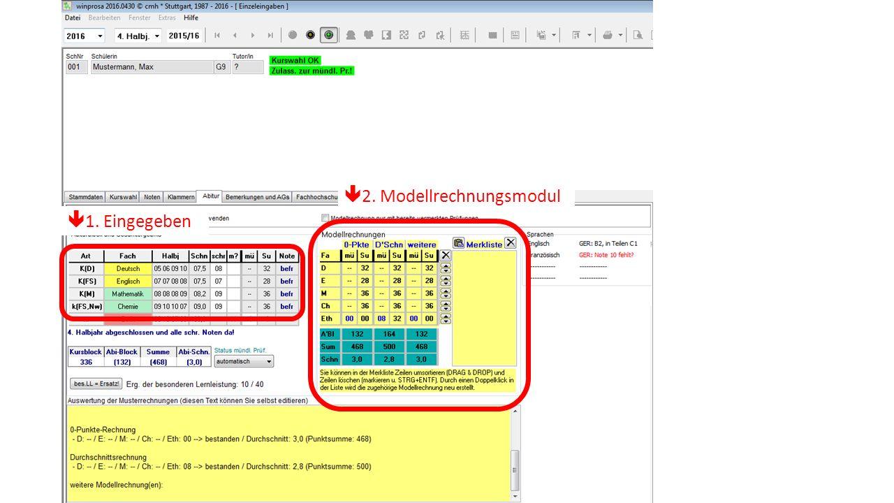  1. Eingegeben  2. Modellrechnungsmodul