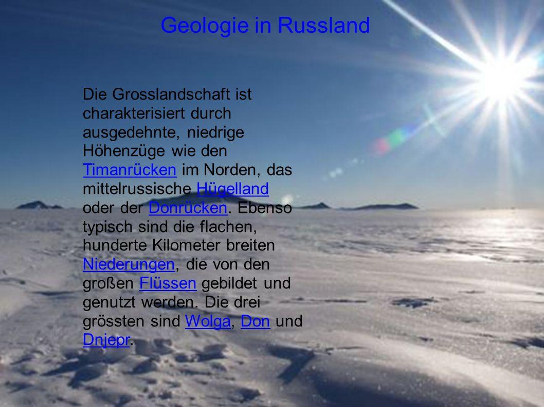Die Grosslandschaft ist charakterisiert durch ausgedehnte, niedrige Höhenzüge wie den Timanrücken im Norden, das mittelrussische Hügelland oder der Donrücken.