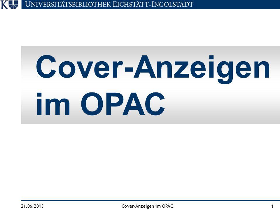 21.06.2013Cover-Anzeigen im OPAC1 Cover-Anzeigen im OPAC