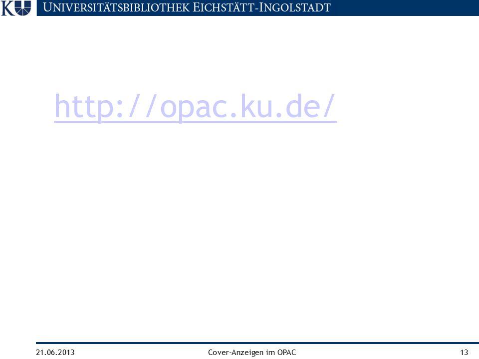 21.06.2013Cover-Anzeigen im OPAC13 http://opac.ku.de/
