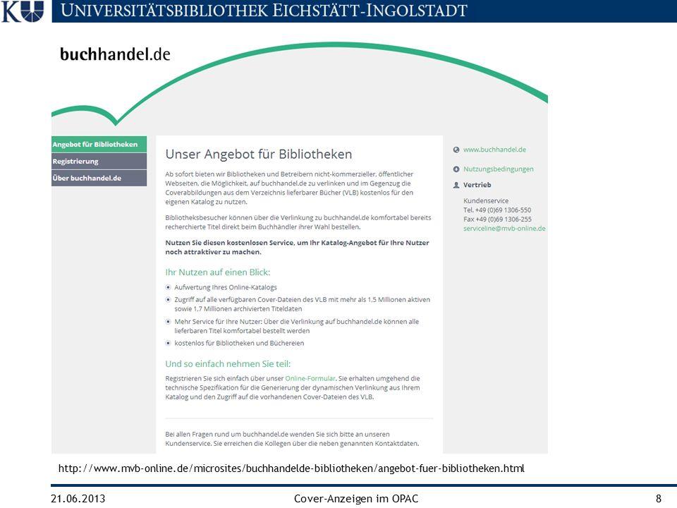 21.06.2013Cover-Anzeigen im OPAC8 http://www.mvb-online.de/microsites/buchhandelde-bibliotheken/angebot-fuer-bibliotheken.html