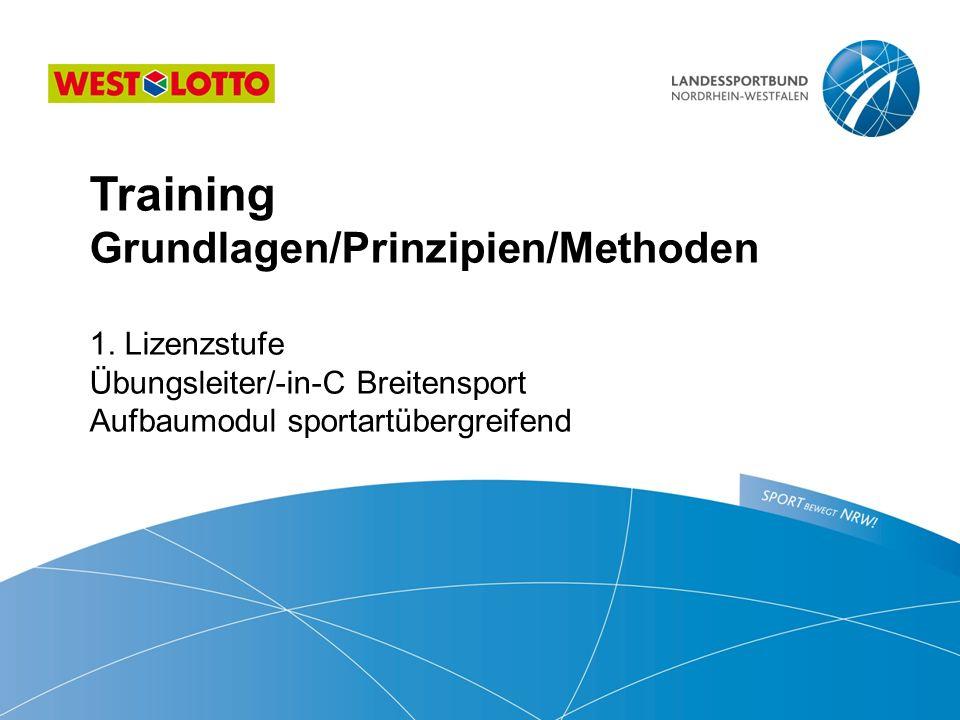 2   Übungsleiter/-in-C Breitensport Aufbau-Modul sportartübergreifend Grundlagen Training ist ein geplanter, zielgerichteter, kontrolliert gesteuerter Entwicklungsprozess, der individuell verläuft und auf die Erhaltung, Wiedergewinnung und/ oder Verbesserung der (sportlichen) Leistungsfähigkeit zielt