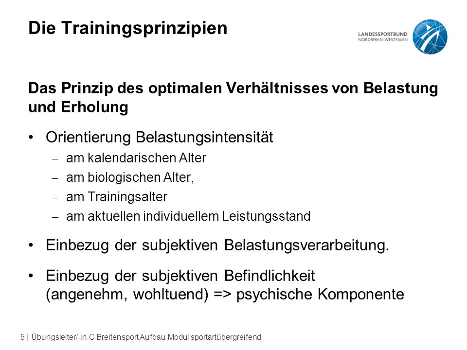 6   Übungsleiter/-in-C Breitensport Aufbau-Modul sportartübergreifend Generelle Trainingsprinzipien Training ist ein langfristiger Prozess, der Kontinuität als wichtigsten Baustein braucht.