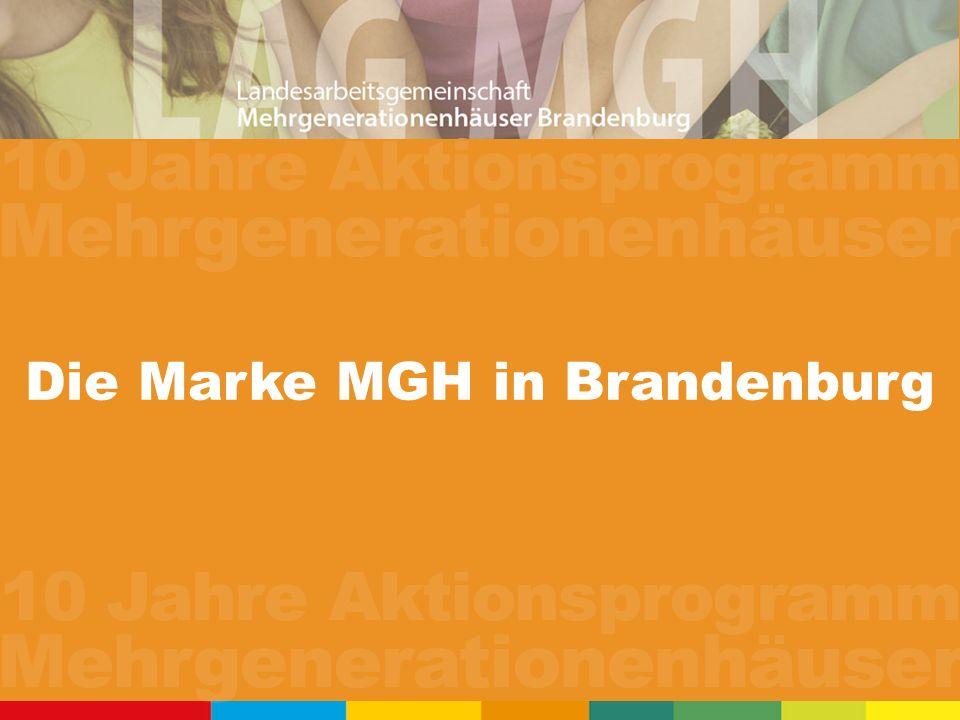 Die Marke MGH in Brandenburg 10 Jahre Aktionsprogramm Mehrgenerationenhäuser