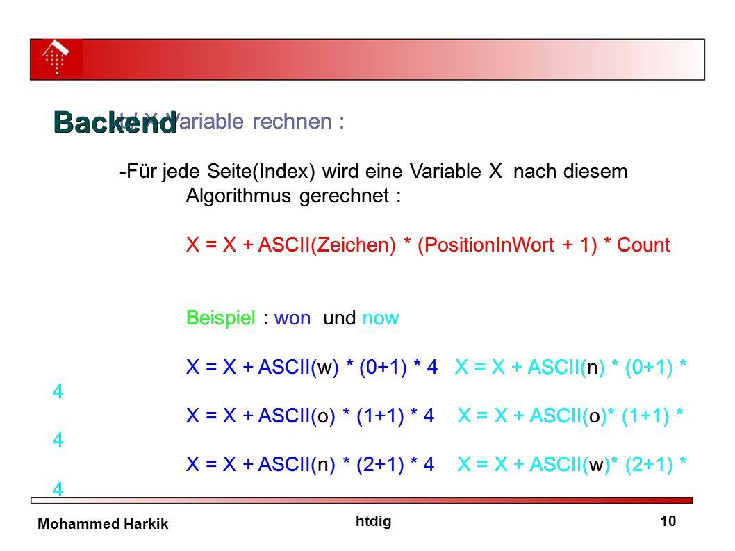 10htdig Mohammed Harkik b/ X-Variable rechnen : -Für jede Seite(Index) wird eine Variable X nach diesem Algorithmus gerechnet : X = X + ASCII(Zeichen)