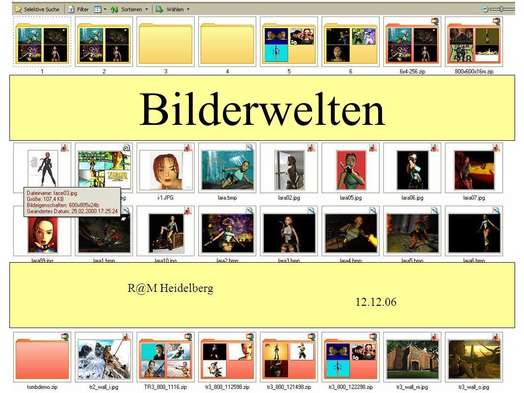 Bilderwelten R@M Heidelberg 12.12.06