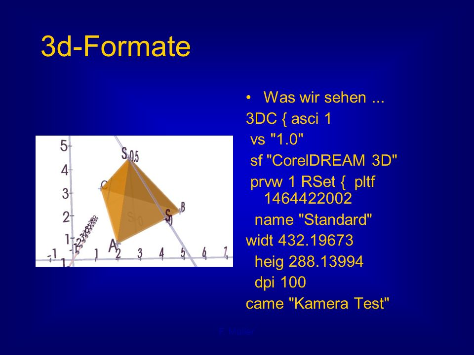 F. Müller 3d-Formate Was wir sehen... 3DC { asci 1 vs