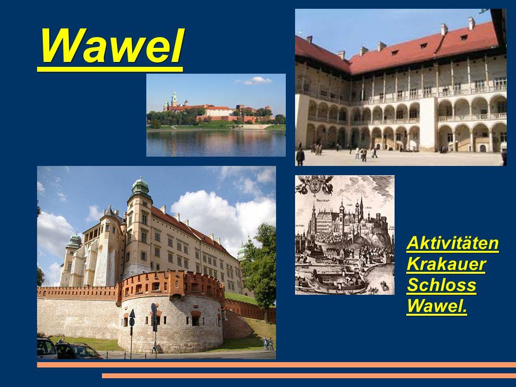 Wawel Aktivitäten Krakauer Schloss Wawel.
