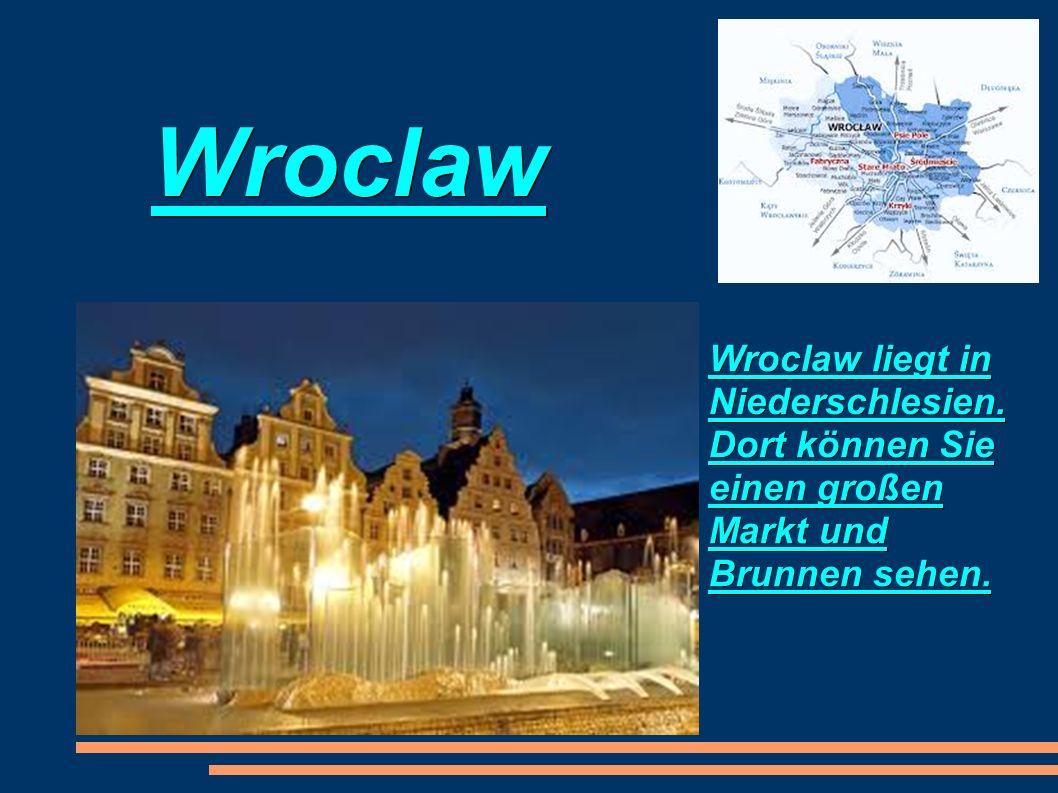 Wroclaw Wroclaw liegt in Niederschlesien. Dort können Sie einen großen Markt und Brunnen sehen.