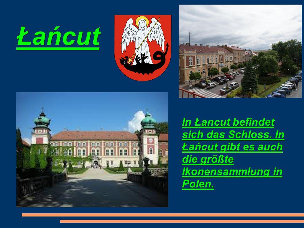 Łańcut In Łancut befindet sich das Schloss.