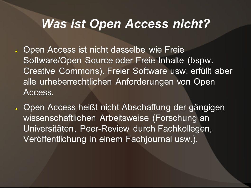 Was ist Open Access nicht.