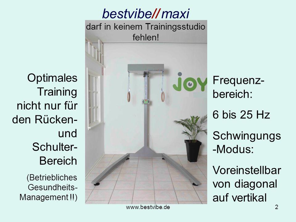 www.bestvibe.de2 bestvibe// maxi darf in keinem Trainingsstudio fehlen.