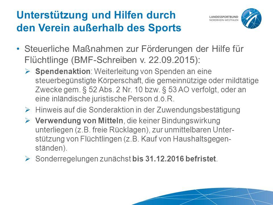 Unterstützung und Hilfen durch den Verein außerhalb des Sports Steuerliche Maßnahmen zur Förderungen der Hilfe für Flüchtlinge (BMF-Schreiben v.