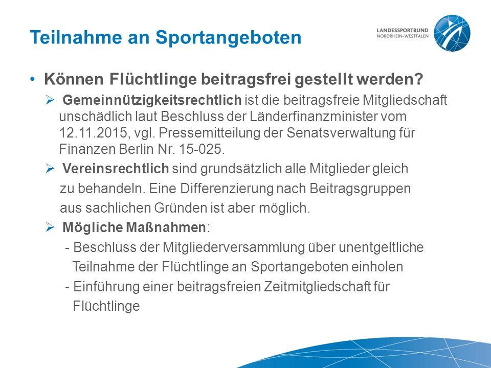 Teilnahme an Sportangeboten Können Flüchtlinge beitragsfrei gestellt werden.