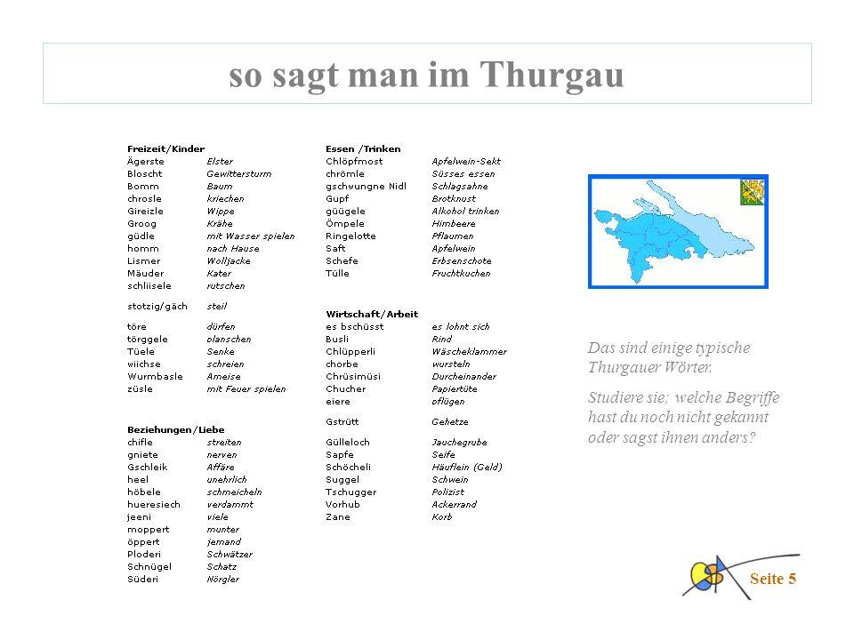 so sagt man im Thurgau Seite 5 Das sind einige typische Thurgauer Wörter.