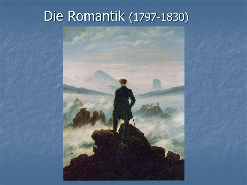 erarbeitet von Lorella Pantani Die Romantik (1797-1830)