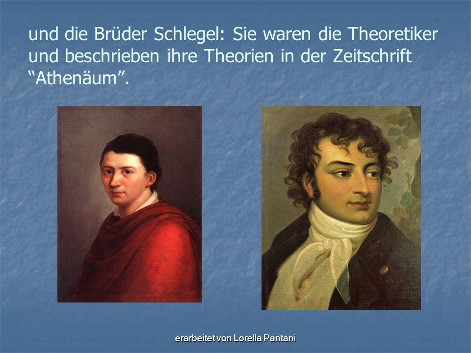 """erarbeitet von Lorella Pantani und die Brüder Schlegel: Sie waren die Theoretiker und beschrieben ihre Theorien in der Zeitschrift """"Athenäum""""."""