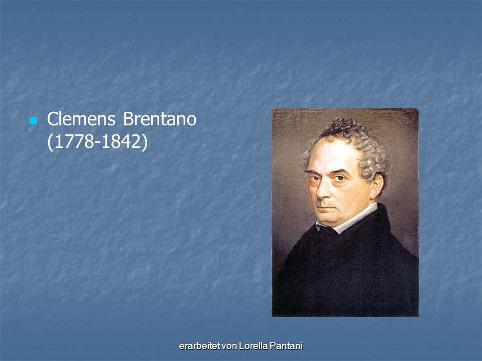 erarbeitet von Lorella Pantani Clemens Brentano (1778-1842)