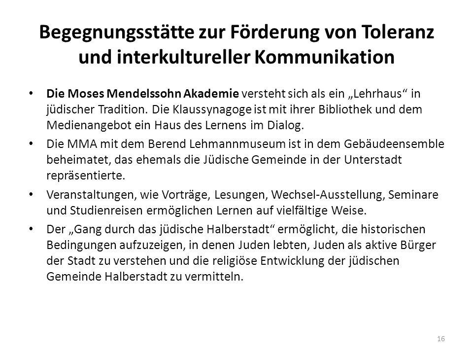 """Begegnungsstätte zur Förderung von Toleranz und interkultureller Kommunikation Die Moses Mendelssohn Akademie versteht sich als ein """"Lehrhaus"""" in jüdi"""