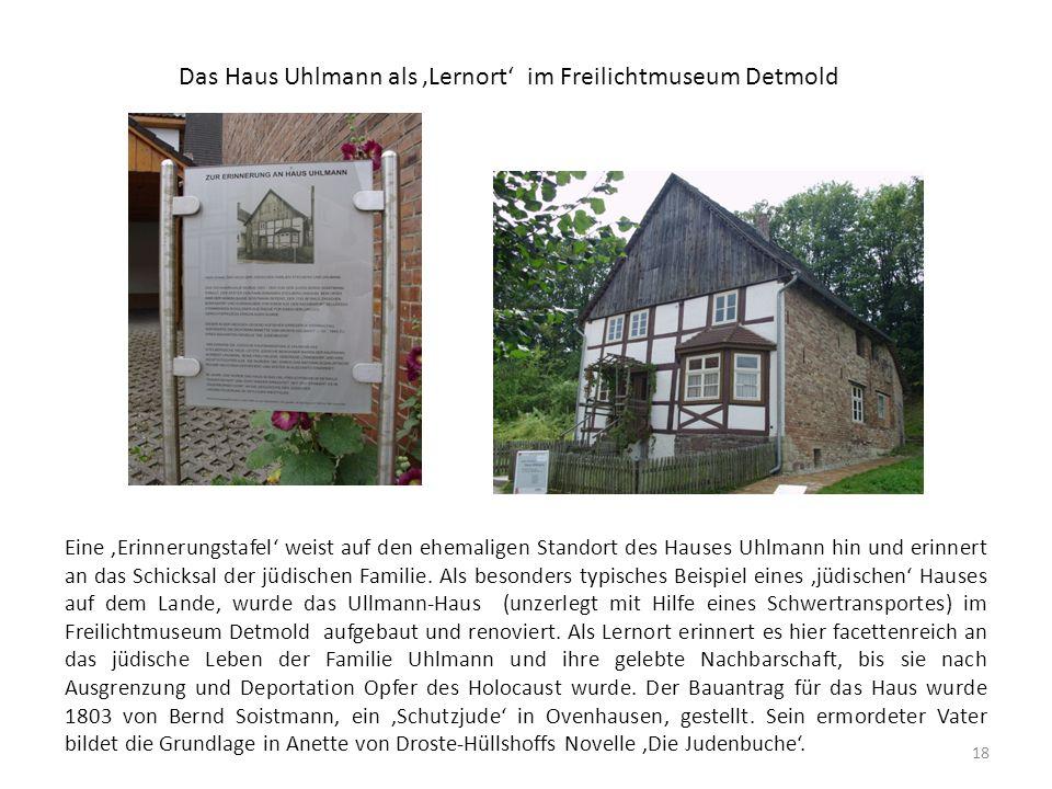 Das Haus Uhlmann als 'Lernort' im Freilichtmuseum Detmold Eine 'Erinnerungstafel' weist auf den ehemaligen Standort des Hauses Uhlmann hin und erinner