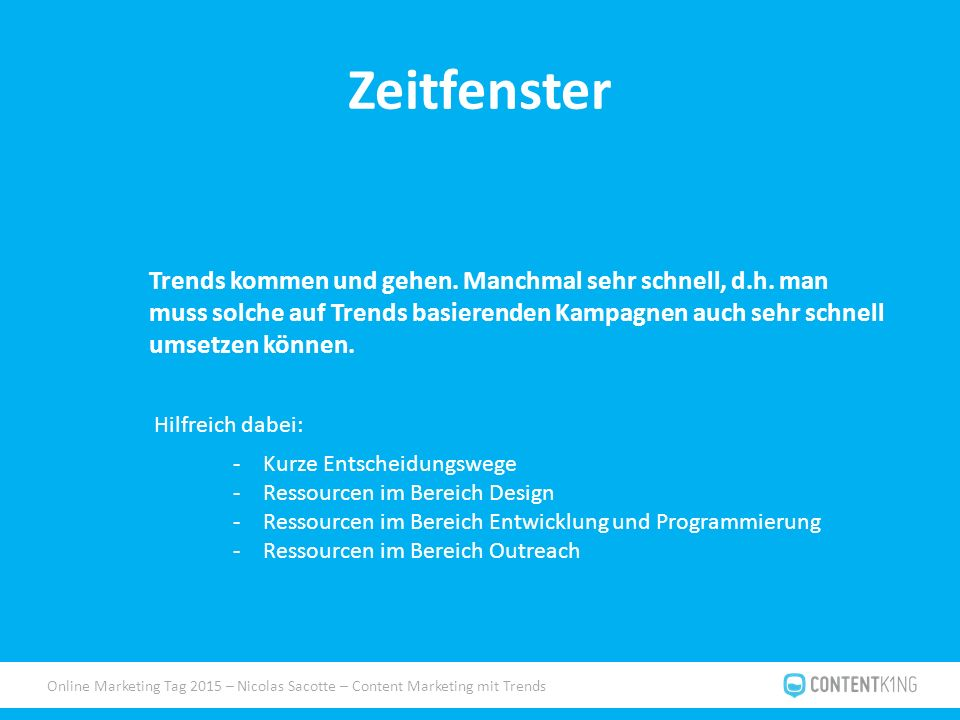 Online Marketing Tag 2015 – Nicolas Sacotte – Content Marketing mit Trends Zeitfenster Trends kommen und gehen.
