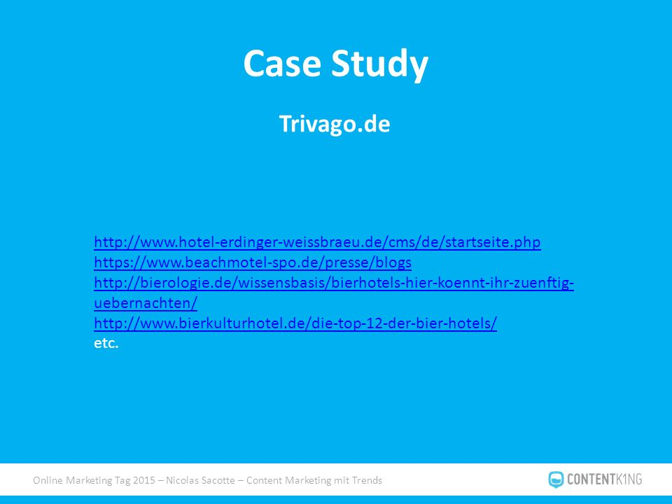 Online Marketing Tag 2015 – Nicolas Sacotte – Content Marketing mit Trends Case Study Trivago.de uebernachten/   etc.