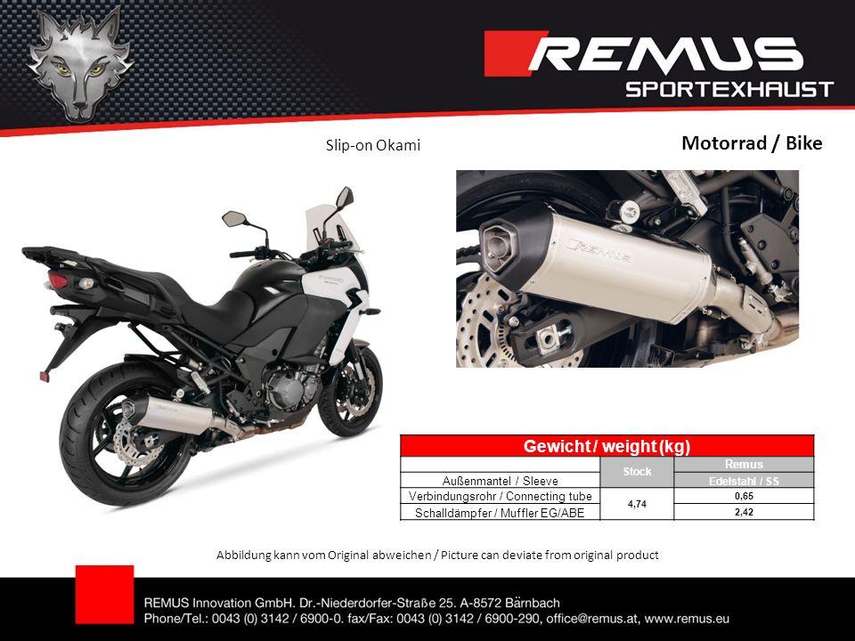 Motorrad / Bike Abbildung kann vom Original abweichen / Picture can deviate from original product Slip-on Okami Gewicht / weight (kg) Stock Remus Auße
