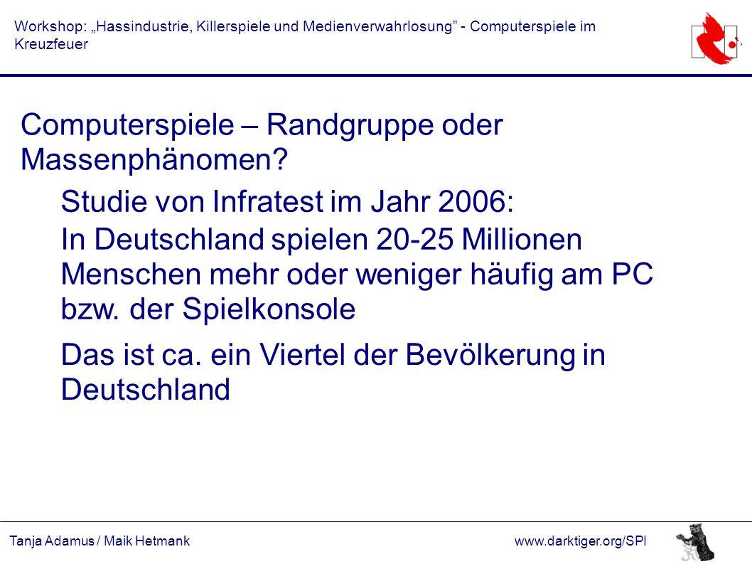 """Tanja Adamus / Maik Hetmankwww.darktiger.org/SPI Workshop: """"Hassindustrie, Killerspiele und Medienverwahrlosung - Computerspiele im Kreuzfeuer Diskrepanz zwischen Verkäufen und Präferenzen."""