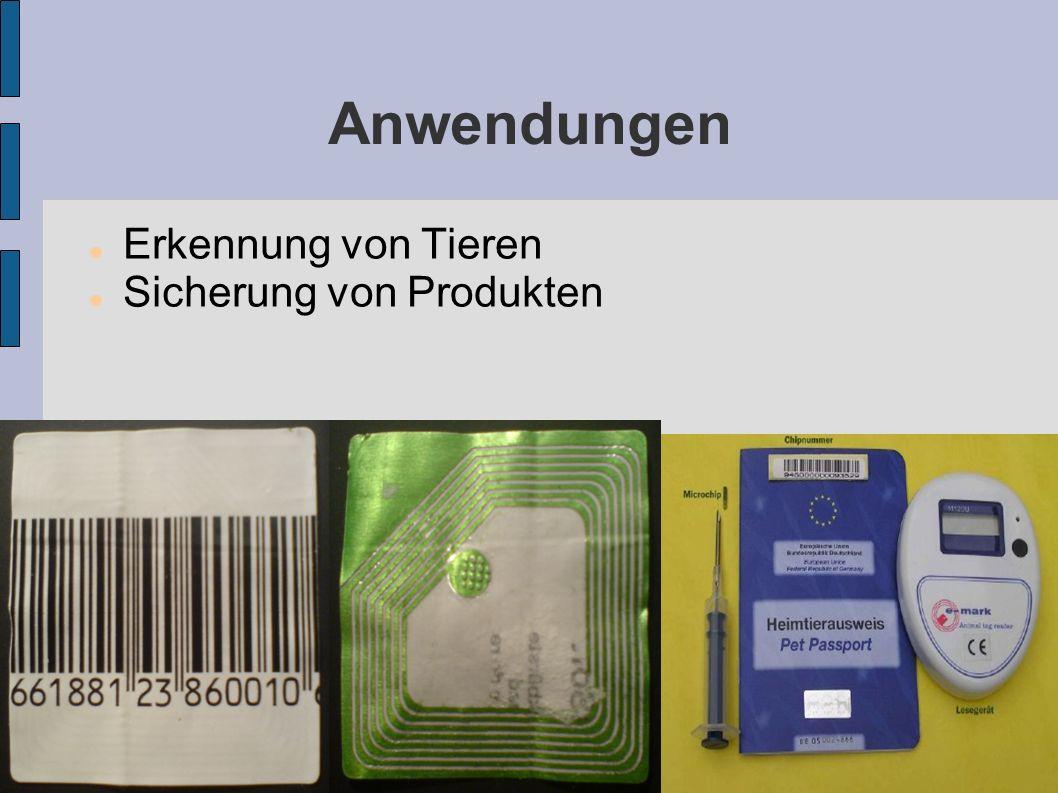 Anwendungen Erkennung von Tieren Sicherung von Produkten