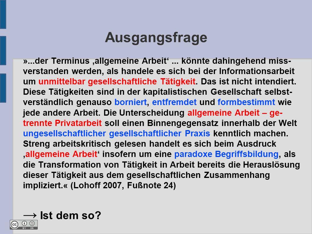 Ausgangsfrage »...der Terminus 'allgemeine Arbeit'...
