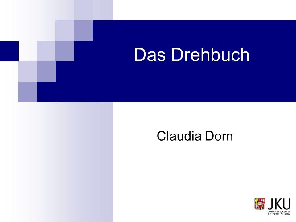 Das Drehbuch Claudia Dorn