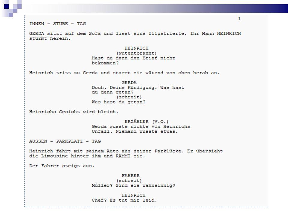 Kameraanweisung Es gibt ein paar Befehle für die Kamera, die in einem Drehbuch untergebracht werden können.
